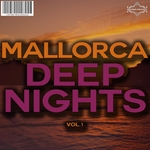 Mallorca Deep Nights Vol 1