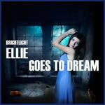 Ellie Goes To Dream