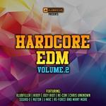 Hardcore EDM Vol 2