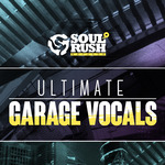 Ultimate Garage Vocals (Sample Pack WAV)