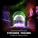 Strange Feeling (Phunk Investigation remix)