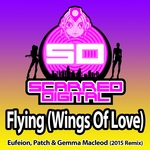 Flying (Wings Of Love) (Eufeion 2015 remix)