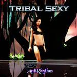 Tribal Sexy