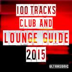 100 Tracks Club & Lounge Guide 2015