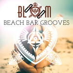Bloom Beach Bar Grooves
