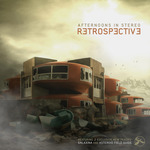 AFTERNOONS IN STEREO - Retrospective (Front Cover)