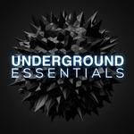 Underground Essentials Vol 1