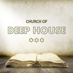 Church Of Deep House