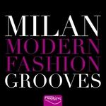 Milan Modern Fashion Grooves