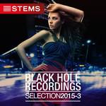 Black Hole Recordings Selection 2015 - 3