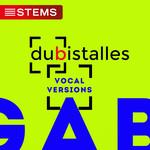 LE MAR, Gabriel - Dubistalles (Vocal Versions) (Front Cover)