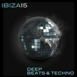 Ibiza 15 Deep Beats & Techno