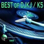 Best Of DJKJ/K5