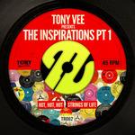 Tony Vee Presents The Inspirations Part 1