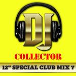 """DJ Collector (12"""" Special Club 7 & Maxis Des Titres Funk)"""
