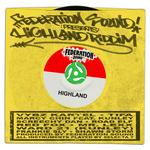 Federation Sound Presents Highland Riddim