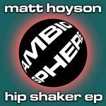 Hip Shaker EP