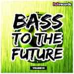 Bass To The Future Vol 3