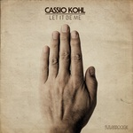 CASSIO KOHL - Let It Be Me (Front Cover)