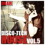 VARIOUS - Disco Tech House Vol 5 (Front Cover)