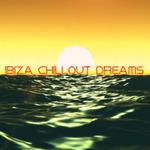 Ibiza Chillout Dreams