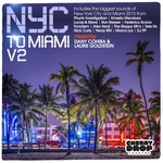 NYC To Miami Vol 2