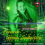 Forever Green Seduction