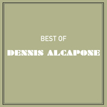 Best Of Dennis Alcapone