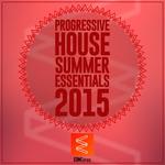Progressive House Summer Essentials 2015