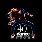 40 Dance Anthems