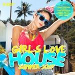 Girls Love House (Summer 2015)