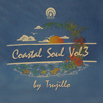 Coastal Soul Vol 3 By Trujillo