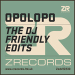 Opolopo - The DJ Friendly Edits