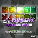House Nation Clubbing (Summer 2015)