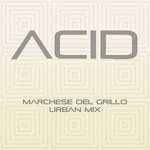 MARCHESE DEL GRILLO - Acid (Urban mix) (Front Cover)