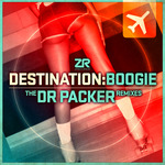 Destination Boogie (The Dr Packer remixes)