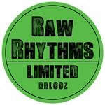Raw Rhythms Limited 002
