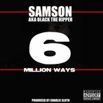 6 Million Ways