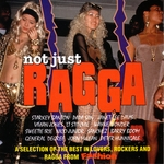 Not Just Ragga