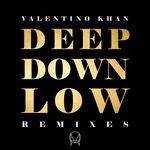 Deep Down Low (Remixes)