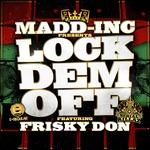 Lock Dem Off (Remixes)