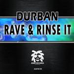 Rave & Rinse It