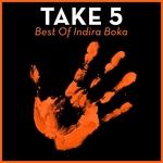 Take 5 (Best Of Indira Boka)