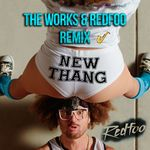 New Thang (The Works & Redfoo remix)