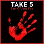 Take 5: Best Of Joris Dee