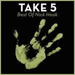 Take 5: Best Of Nick Hook