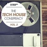 The Tech House Conspiracy Vol 2