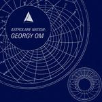 Astrolabe Nation: Georgy Om