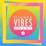 Summer Vibes: Drum & Bass