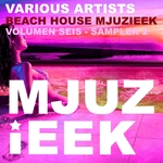 Beach House Mjuzieek Vol 6 (Sampler 2)
